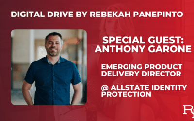 Digital Drive with Anthony Garone, Emerging Product Delivery Director @ Allstate Identity Protection