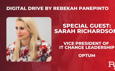 Digital Drive Interview with Sarah Richardson, Vice President of IT Change Leadership at Optum
