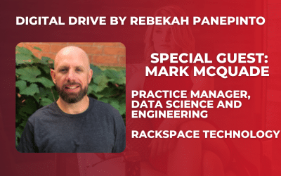 Digital Drive Interview with Mark McQuade, Data Science & Engineering Practice Manager at Rackspace